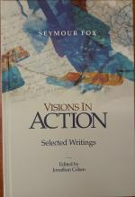 Visions in Action. Selected Writings